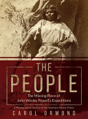 The People The Missing Piece Of John Wesley Powell S Expeditions