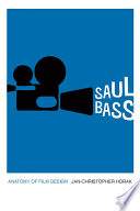 Saul Bass Anatomy of Film Design