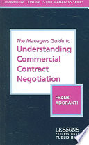 The Managers Guide to Understanding Commercial Contract Negotiation