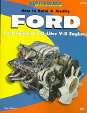 How to Build   Modify Ford Fuel injected 5 0 liter V 8 Engines