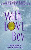 with love bev essay The glided age essay 35 towards a global presence 1  montag finds true love and curiosity he questions conformity and seeks freedom her character gives him the bravery to fight ignorance and find justice her differences attract montag  bev shaw, and the streetwalker.