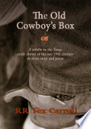 The Old Cowboy S Box