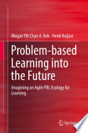 Problem based Learning into the Future