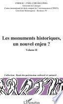 Les monuments historiques, un nouvel enjeu ?