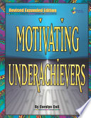 Motivating Underachievers