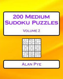 200 Medium Sudoku Puzzles Volume 2