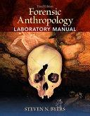 Forensic Anthropology Laboratory Manual