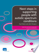 Next steps in supporting people with autistic spectrum condition