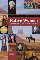 Native Women Changing Their Worlds Book PDF