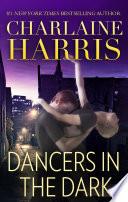 Dancers in the Dark Book PDF