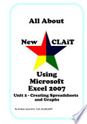 All About New CLAiT Using Microsoft Excel 2007   Unit 2