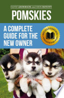 Pomskies A Complete Guide For The New Owner