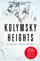 Kolymsky Heights Heights A Siberian Permafrost Hell Lost In