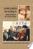 Our Lives in Korea and Korea in Our Lives