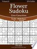 illustration Flower Sudoku Gros Caractères - Facile à Diabolique - Volume 6 - 276 Grilles