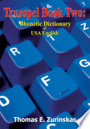 Truespel Book Two  Phonetic Dictionary of USA English