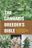 The Cannabis Breeder s Bible