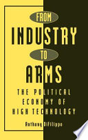 From Industry to Arms