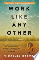 Work Like Any Other by Virginia Reeves