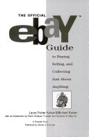 The official eBay guide to buying  selling  and collecting just about anything