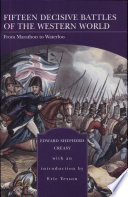 Fifteen Decisive Battles of the Western World