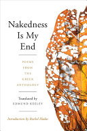 Nakedness Is My End: Poems from the Greek Anthology