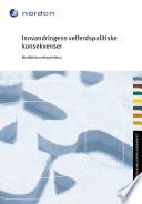 Innvandringens velferdspolitiske konsekvenser : Nordisk kunnskapsstatus