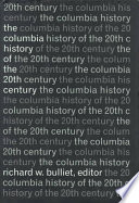 The Columbia History of the 20th Century