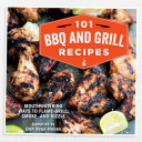 101 BBQ and Grill Recipes