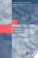 illustration L'informatique au service du patient, Comptes rendus des huitièmes Journées Francophones d'informatique Médicale, Marseille, 30 et 31 mai 2000