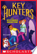 The Mysterious Moonstone  Key Hunters  1