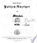 Königlich Bayerischer Polizey-Anzeiger von München