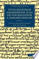 Vetus Registrum Sarisberiense Alias Dictum Registrum S  Osmundi Episcopi