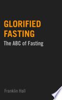 Glorified Fasting Book PDF