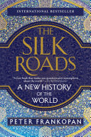 The Silk Roads Sweep And Ambition That Is Rare