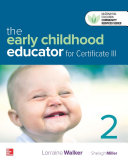 The Early Childhood Educator for Certificate III, Revised Second Edition