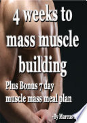 4 Weeks To Mass Muscle Gains