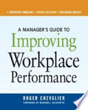 A Manager s Guide to Improving Workplace Performance