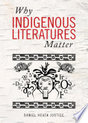 Why Indigenous Literatures Matter Book PDF