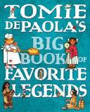 Tomie DePaola s Big Book of Favorite Legends