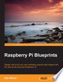 Raspberry Pi Blueprints