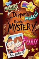 Gravity Falls Dipper s and Mabel s Guide to Mystery and Nonstop Fun