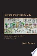 Toward the Healthy City