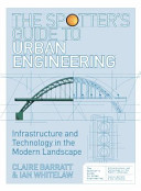 The Spotter s Guide to Urban Engineering