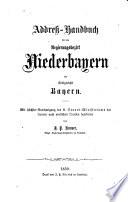 Addreß-Handbuch für den Regierungs-Bezirk Niederbayern des Kgr. Bayern