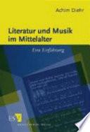 Literatur und Musik im Mittelalter