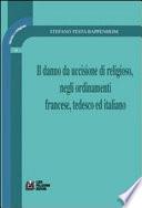 Il danno da uccisione di religioso  negli ordinamenti francese  tedesco ed italiano