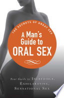 A Man's Guide to Oral Sex