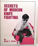 Secrets of Modern Knife Fighting