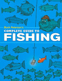 Buck Peterson s Complete Guide to Fishing